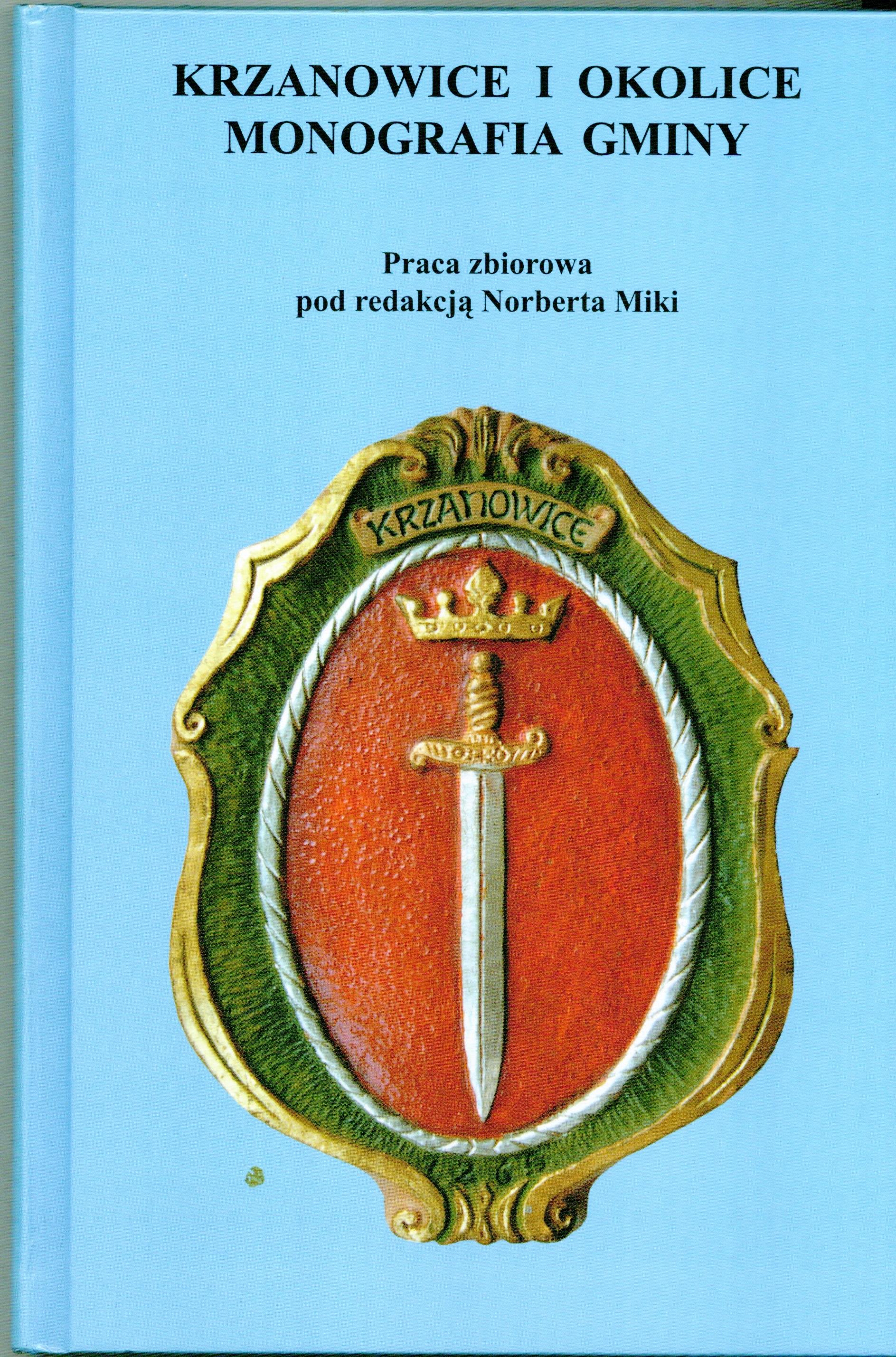 Krzanowice i okolice. Monografia gminy